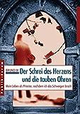Der Schrei des Herzens und die tauben Ohren: Mein Leben als Priester, nachdem ich das Schweigen brach by Bruno Ix (2002-01-01) - Bruno Ix