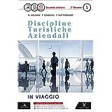 D.T.A. Discipline turistiche aziendali. Con e-book. Con espansione online. Per le Scuole superiori: 1