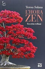 L'Hora Zen: Un crim refinat par Teresa Solana