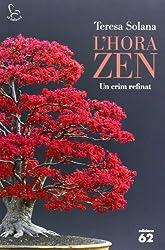 L'Hora Zen: Un crim refinat