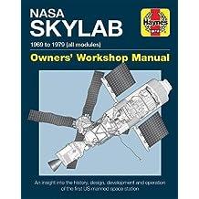 NASA Skylab Owners' Workshop Manual (Haynes  Owners' Workshop Manuals)