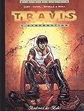 Travis - tome 5 : Cybernation [Tirage de tête]