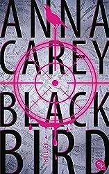 Blackbird (Die Blackbird-Reihe, Band 1)