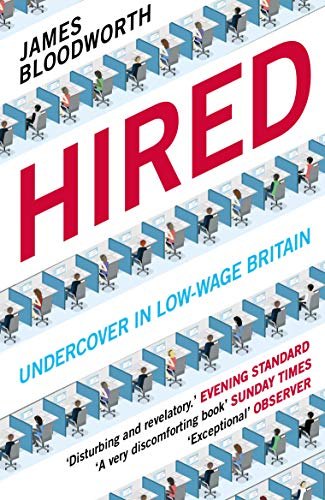 Hired: Six Months Undercover in Low-Wage Britain English
