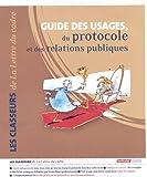Guide des usages, du protocole et des relations publiques - 2 classeurs