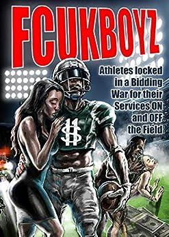 Fcukboyz (fcukboyz Series Book 1) por Julian Samuel