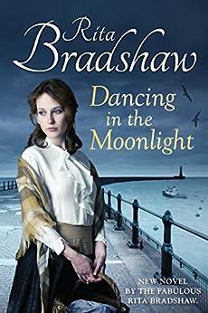 Dancing in the Moonlight by [Bradshaw, Rita]