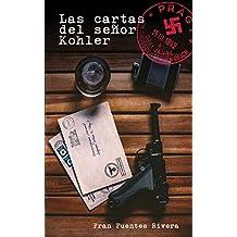 Las cartas del señor Kohler: Una historia de Praga