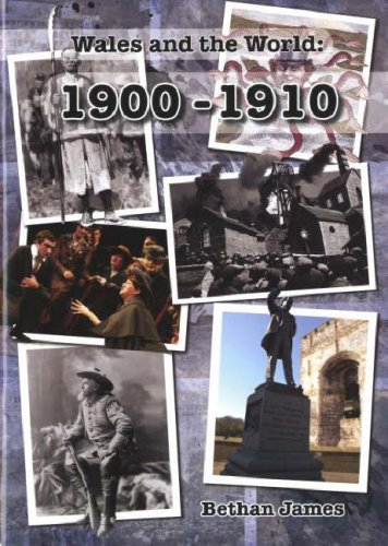 Wales and the World 1900-1910