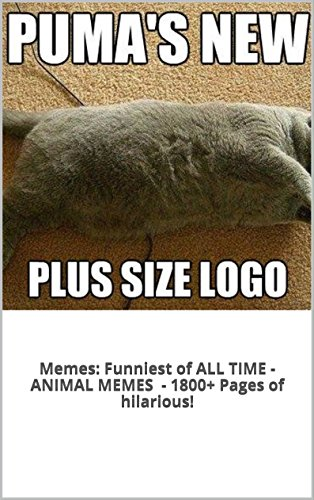 Memes: Funniest of All Time Book: The BEST Animal Memes EVER (PLUS BONUS BOOKS, 1800+ Pages of FUNNY!) (English Edition) - Stampy R Minecraft