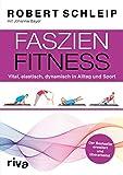 Faszien-Fitness – erweiterte und überarbeitete Ausgabe (Amazon.de)