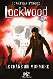 Lockwood & Co, Tome 2 - Le crâne qui murmure