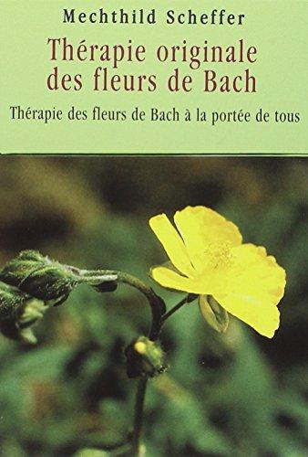 Thérapie originale des fleurs de Bach