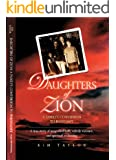 Daughters of Zion: My Family's Conversions to Polygamy (English Edition)