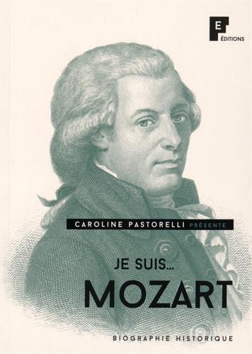 Je suis. Mozart par Caroline Pastorelli