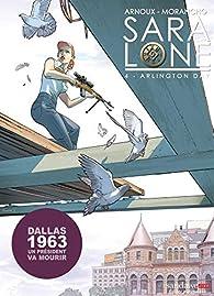 Sara Lone, tome 4 : Arlington Day par Erik Arnoux