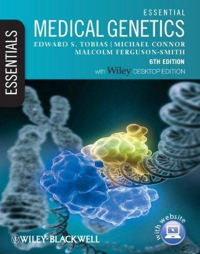 Essential Medical Genetics: Includes Free Desktop Edition (Essentials) by Tobias. Edward S. ( 2011 ) Paperback