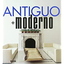 Antiguo + Moderno / Ancient + Modern