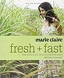 Scarica Libro Marie Claire Fresh fast Cibo semplice e deliziosamente sano Ediz illustrata (PDF,EPUB,MOBI) Online Italiano Gratis