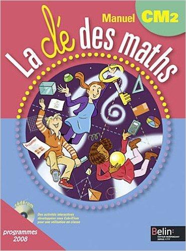 La clé des maths CM2 : Programmes 2008 de Gérard Champeyrache,Christelle Evanno,Juliette Lévéjac (Illustrations) ( 8 mars 2011 )