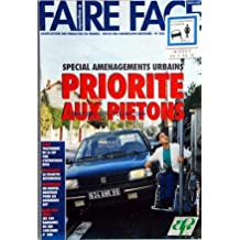 FAIRE FACE [No 500] du 01/11/1993 - AMENAGEMENT URBAINS - PRIORITE AUX PIETONS - TRAITEMENT DE LA SEP PAR L'INTERFERON BETA - LA VIGNETTE AUTO