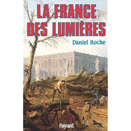 La France des Lumières (Biographies Historiques)