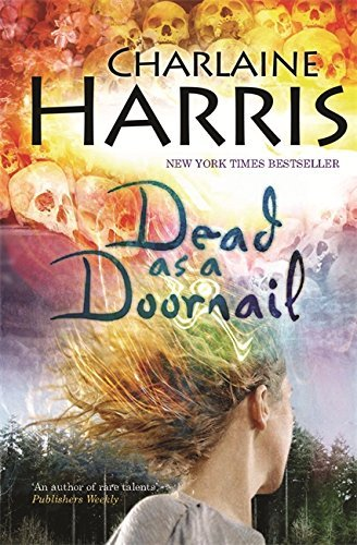 Dead As A Doornail (GOLLANCZ S.F.) by Charlaine Harris (2007-05-17)