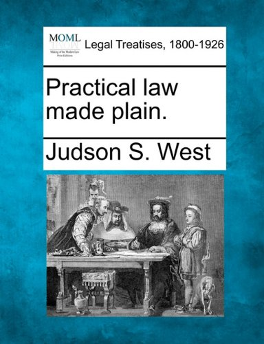 Practical law made plain.