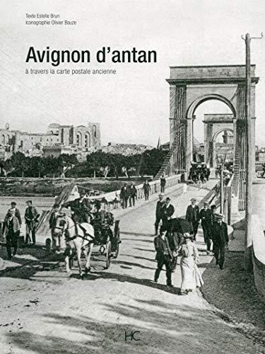 Avignon d'antan par Estelle Brun