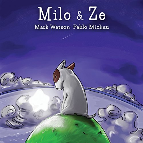Milo & Ze: A Bull Terrier Puppy Adventure (Mark Watson Children's Books Book 2) (English Edition) (Bull Pit Bully)