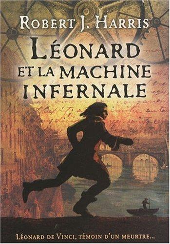 LEONARD ET MACHINE INFERNALE par ROBERT HARRIS