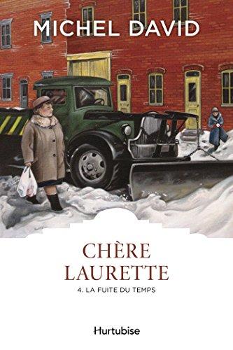 Chère Laurette T4 - La fuite du temps (French Edition)