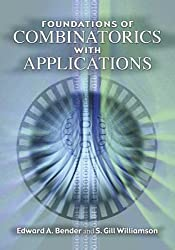 Foundations of Combinatorics with Applications (Dover Books on Mathematics) by Edward A. Bender (2006-02-06)