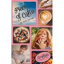 Smitten: Piece of Cake