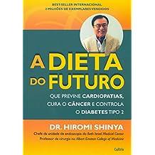 A Dieta do Futuro (Em Portuguese do Brasil)