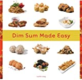 Dim Sum Made Easy by Lucille Liang (2006-11-28)