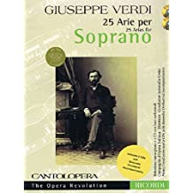 Verdi: 25 Arias for Soprano: Cantolopera Collection (Cantolopera: The Opera Revolution)