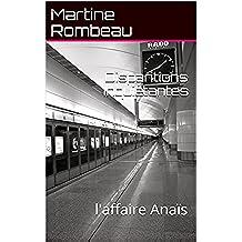 Disparitions Inquiétantes: l'affaire Anaïs (French Edition)
