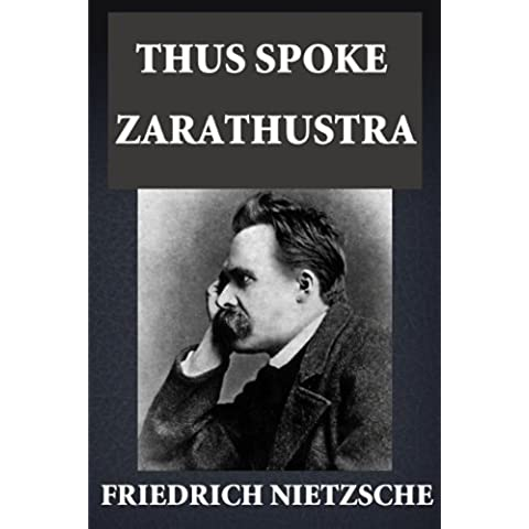 Thus Spoke Zarathustra (Illustrated) (English Edition)