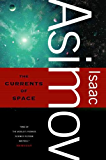 The Currents of Space (Galactic Empire series)