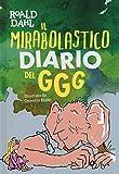 Scarica Libro Il mirabolastico diario del GGG (PDF,EPUB,MOBI) Online Italiano Gratis