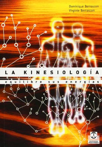 Kinesiología, La. Equilibre sus energías (Salud)