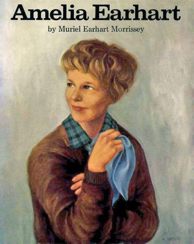 Amelia Earhart (Amelia Earhart Kinder Für)