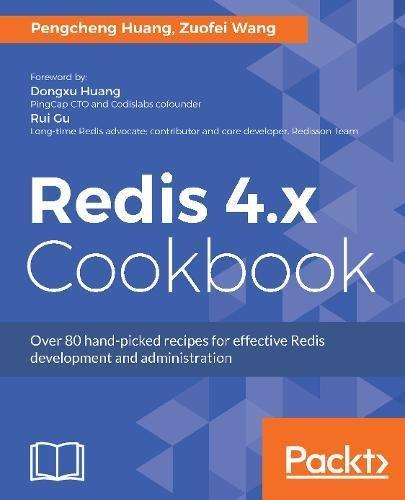 Redis 4.x Cookbook por Pengcheng Huang