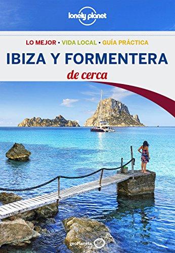 Ibiza y Formentera De cerca 2 (Lonely Planet-Guías De cerca nº 1) por Iain Stewart
