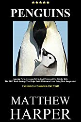 PENGUINS: Amazing Facts, Awesome Trivia, Cool Pictures & Fun Quiz for Kids - The BEST Book Strategy That Helps Guide Children to Learn Using Their Imagination!: ... of Animals in Our World (Did You Know 12)