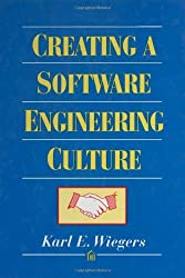 Creating a Software Engineering Culture by Karl Wiegers (1996-10-30)