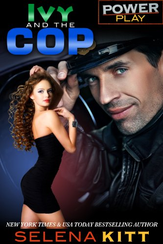 Ivy and the Cop (Power Play) (English Edition)