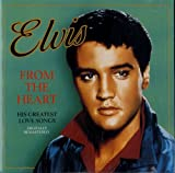 Songtexte von Elvis Presley - From the Heart