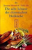 Die Chinesische Tempelküche. Vegetarische Originalrezepte